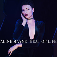 Aline Mayne - Beat of Life