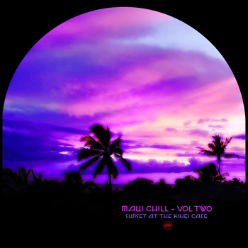 Various Artists - Maui Chill, Vol. Two (Sunset at the Kihei Cafe)