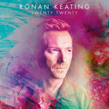 Ronan Keating - Life Is A Rollercoaster (2020 Version)