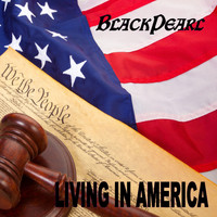 Black Pearl - Living in America (Explicit)