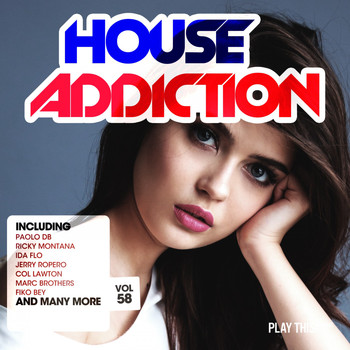 Various Artists - House Addiction, Vol. 58