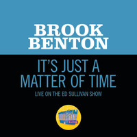 Brook Benton - It's Just A Matter Of Time (Live On The Ed Sullivan Show, April 12, 1959)