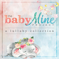 Various Artists - The Baby Mine Project: A Lullaby Collection