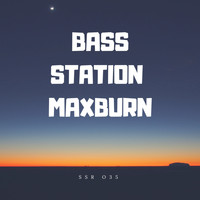 Bass Station - Maxburn