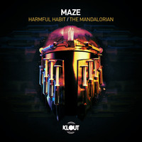 Maze - Harmful Habit / The Mandalorian