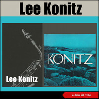 Lee Konitz - Lee Konitz (Album of 1954)