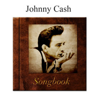 Johnny Cash - The Johnny Cash Songbook