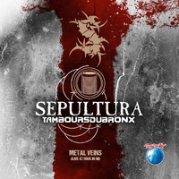 Sepultura - Metal Veins (Alive at Rock in Rio)