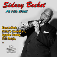 Sidney Bechet - Sidney Bechet - At His Best (1956-1960)