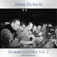 Johnny Richards - Remastered Hits Vol. 2 (All Tracks Remastered)