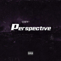 Chima - Perspective (Explicit)