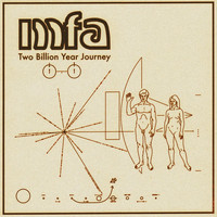 The MFA / - Two Billion Year Journey