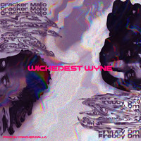 Cracker Mallo - Wickedest Wyne (feat. Fireboy DML)
