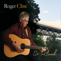 Roger Cline - So Inclined