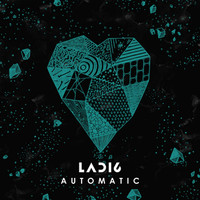 Ladi6 - Automatic (Explicit)