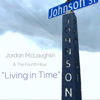 Jordan McLaughlin & The Fourth Hour - Living in Time