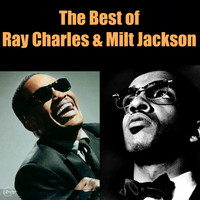 Ray Charles - The Best of Ray Charles & Milt Jackson