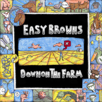 Easy Browns - Down on the Farm (Explicit)