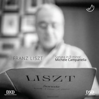 Michele Campanella - Franz Liszt: Sonata in B Minor