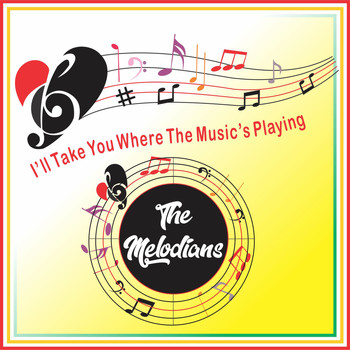 The Melodians - I'll Take You Where The Music's Playing