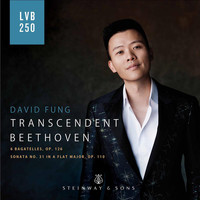 David Fung - Beethoven: 6 Bagatelles, Op. 126 & Piano Sonata No. 31, Op. 110 (Live)