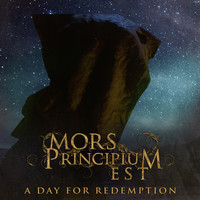 MORS PRINCIPIUM EST - A Day for Redemption