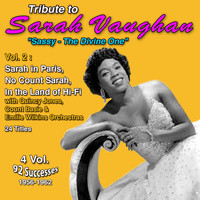 "Sarah Vaughan - Tribute to Sarah Vaughan ""Sassy - The Divine One"" (Vol. 2 : Sarah In Paris, No Count Sarah, In the Land of Hi-Fi)"