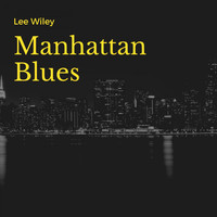 Lee Wiley - Manhattan Blues