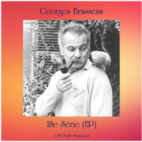 Georges Brassens - 18e Série (EP) (All Tracks Remastered)