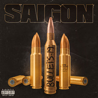Saigon - Bullets-19 (Explicit)