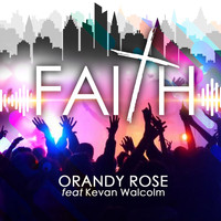 Orandy Rose - Faith