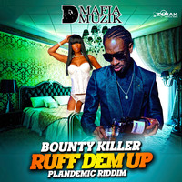 Bounty Killer - Ruff Dem Up (Explicit)