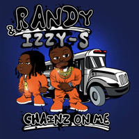 Randy - Chainz On Me (Explicit)