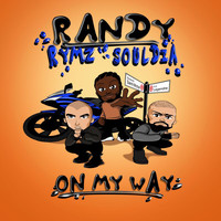 Randy - On My Way (Explicit)