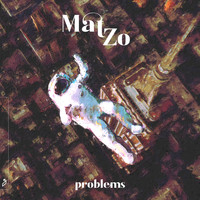 Mat Zo - Problems