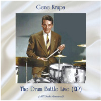 Gene Krupa - The Drum Battle Live (EP) (All Tracks Remastered)