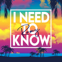 Ramzi - I Need To Know