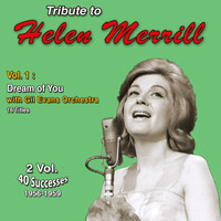 Helen Merrill - Tribute to Helen Merrill (Vol. 1 : Dream of You)