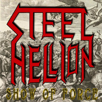 Steel Hellion - Show of Force