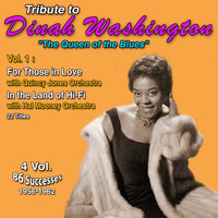 "Dinah Washington - Tribute to Dinah Washington ""Queen of the Blues"" 4 Vol. (1956-1962) (Vol. 1 : For Those in Love, In the Land of Hi-Fi)"