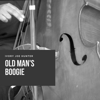 Ivory Joe Hunter - Old Man's Boogie