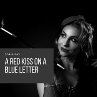 Doris Day - A Red Kiss On a Blue Letter