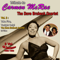 Carmen McRae - Tribute to Carmen Mcrae 2 Vol. 1958-1962 (Vol. 2 : Take Five, Tonight Only)