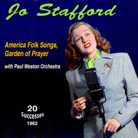 Jo Stafford - American Folk Songs - Garden of Prayer