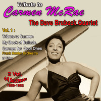 Carmen McRae - Tribute to Carmen Mcrae 2 Vol. 1958-1962 (Vol. 1 : My Book of Ballads, Carmen for Cool Times)