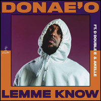 Donae'o - Lemme Know (Explicit)