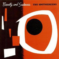 The Smithereens - Beauty and Sadness EP