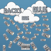 BBE - Racks Blue (Explicit)