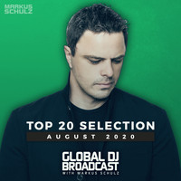Markus Schulz - Global DJ Broadcast - Top 20 August 2020