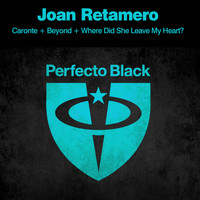 Joan Retamero - Caronte / Beyond / Where Did She Leave My Heart?